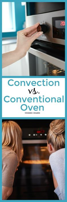 Convection vs. Conventional Oven by Noshing With The Nolands. Do you know the difference and when to use convection?
