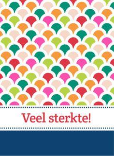 Kleurig patroon en 'Veel sterkte!'- Greetz