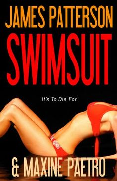 Swimsuit by James Patterson.In stock @ Canterbury Tales Bookshop / Book exchange, Pattaya. http://canterburytalescafe.com