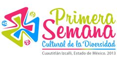 Logotipo para la Primera Semana Cultural de la Diversidad en Cuautitlán Izcalli