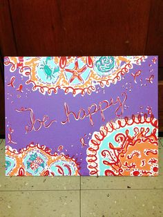 Lilly Pulitzer Follow the Sun Be Happy Painting by TaylorStorrer, $30.00 on my etsy account!