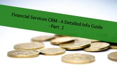 Get expert guidelines on buying the correct Financial Services CRM!