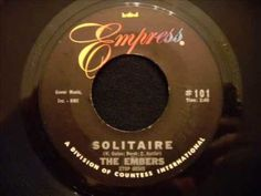 Embers - Solitaire - Doo Wop At Its Best!