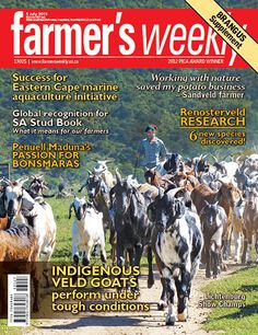 5 July - 'Indigenous veld goats perform under tough conditions' Agricultural Sector, Digital, Farmers, South Africa, Goats, Southern, Magazine, Products