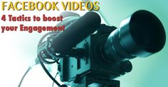 Facebook Videos: 4 Tactics to Boost Your Engagement Video 4, Facebook Video, About Me Blog, Articles, Engagement, Engagements