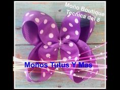 MOñO BOUTIQUE METODO DEL 8 Paso a Paso BOUTIQUE HAIR BOW Tutorial DIY How To PAP Video 44 - YouTube