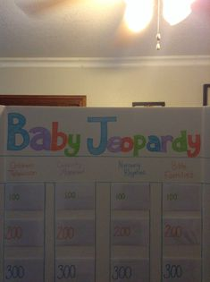 Baby Jeopardy Baby Shower Game. Just an idea for a game. Does it not fit into the tea party theme? I thought we could make some of these up...