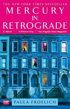 Mercury in Retrograde, cute and worth reading. A great summer read for women