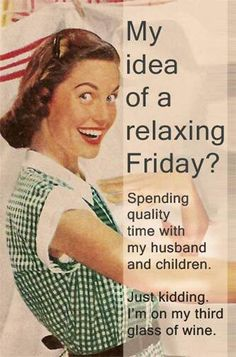 A relaxing Friday...that's what I had in mind.
