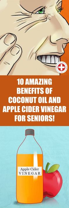10 Amazing Benefits of Coconut Oil and Apple Cider Vinegar for Seniors! 10 Amazing Benefits of Coconut Oil and Apple Cider Vinegar for Seniors! Holistic Remedies, Health Remedies, Natural Remedies, Benefits Of Coconut Oil, Apple Benefits, Keeping Healthy, Apple Cider Vinegar, Homeopathy, Beauty