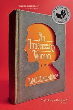 An Unnecessary Woman by Rabih Alameddine http://www.amazon.com/dp/0802122949/ref=cm_sw_r_pi_dp_ddaEub1RNAQ2V