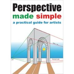 Perspective Made Simple: A Practical Guide for Artists | NorthLightShop.com