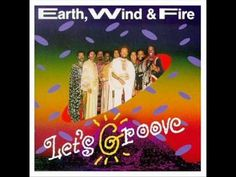 Earth Wind & Fire - Let's Groove