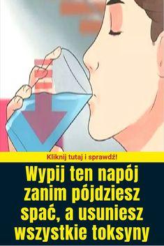 Wypij ten napój zanim pójdziesz spać, a usuniesz wszystkie toksyny Health And Nutrition, Health Fitness, Memes, Sports, Shape, Health And Fitness, Hs Sports, Excercise, Animal Jokes