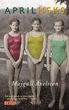 Gereserveerd bij de bib: Aprilheks - Majgull Axelsson - Tip van Ellen, is haar lievelingsboek: