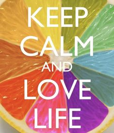 Keep calm and. - keep calm and love life Frases Keep Calm, Keep Calm Quotes, Quotes To Live By, Keep Calm And Love, My Love, Keep Calm And Relax, Peace And Love, Keep Calm Wallpaper, Keep Clam
