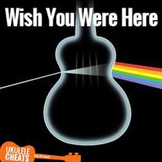 Pink Floyd - Wish You Were Here Ukulele Chords On UkuleleCheats.com. Match the song to your voice and sing it perfectly. Free Transpose and Voice Range