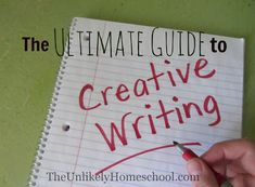 The Unlikely Homeschool: Ultimate Guide to Creative Writing for Elementary ...