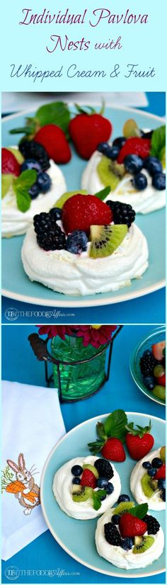 These Individual Pavlova Nests are filled with fresh whipped cream and topped with an assortment of fruits. Add this delicate dessert to your Easter brunch or any special occasion! The Foodie Affair #pavlova #dessert #recipe