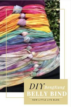 Make and wrap you own postpartum belly bind! #postpartumbody #BengkungBellyBind #NewLittleLife
