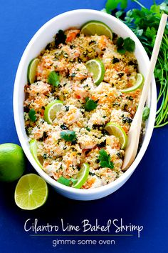 Cilantro Lime Baked Shrimp -- an easy and delicious way to serve shrimp, plus is ready in less than 30 minutes! | gimmesomeoven.com #shrimp #dinner #recipe