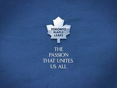 Toronto Maple Leafs - Passion that unites us all Toronto Maple Leafs Wallpaper, Wallpaper Toronto, Toronto Maple Leafs Logo, Hockey Mom, Hockey Teams, Sports Teams, Hockey Stuff, Love My Boys, My Love
