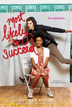 Toot's Book Reviews: ARC Review: Most Likely to Succeed (Superlatives #3) by Jennifer Echols (YA)