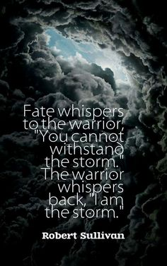 I am the storm quote author