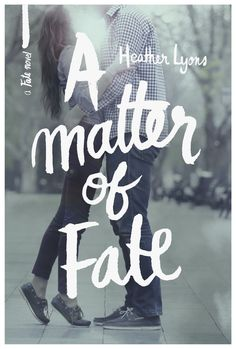"""""""A Matter of Fate"""" by Heather Lyons"""