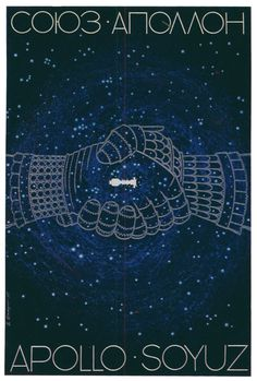 """The Apollo-Soyuz mission began on July 15, 1975. ASTP was the first time that Americans and Soviets worked in space together. This Soviet poster from 1975 honors the first """"handshake in space."""""""