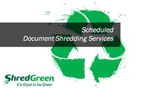 ShredGreen: The Environmentally Friendly Mobile Shredding Company - http://www.shredgreen.com/blog/shredgreen-the-environmentally-friendly-mobile-shredding-company/