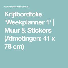 Krijtbordfolie 'Weekplanner 1' | Muur & Stickers (Afmetingen: 41 x 78 cm)