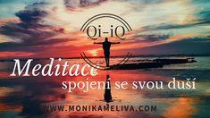 Meditace - 100% účinná řízená relaxace -Spojení se svou duší Karma, Buddha, Meditation, Mindfulness, Youtube, Workout, Movies, Movie Posters, Chakras