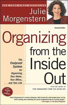An outstanding book about happiness or habits for September 2014: Organizing from the Inside Out by Julie Morgenstern