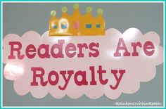 "Bulletin Board: ""Readers are Royalty"""