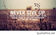 Motivational Never give up in this life