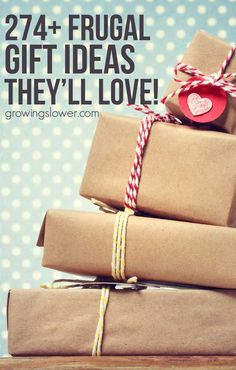 Ultimate List Of 274 Frugal Gift Ideas Theyll Love