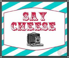 Carnival Prop Ideas | Photo Booth Props - Photo Booth Sign - Say Cheese - Vintage Carnival ...