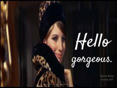 "Happy Birthday and 'Hello gorgeous' to Barbra Streisand! Born Today, April in ""Don't tell me not to live, just sit and putter / Life's candy and the sun's a ball of butter…"" - Barbra. Classic Hollywood, Old Hollywood, I M The Greatest, Funny Girl Musical, Classic Movie Quotes, Classic Movies, Barbra Streisand, Beautiful Voice, Hello Gorgeous"
