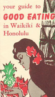 Vintage Guide to Good Eating in Waikiki and Honolulu - 1950s