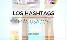 ¿Qué hashtags usar con cada tipo de fotos en Instagram? - What hashtags used with each type of photos on Instagram? #blog #blogger #blogging | Alexxa 26 Blog