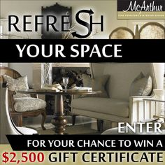 Refresh your space! Enter to win a $2,500 gift certificate to McArthur Fine Furniture! Click the link below! http://ckry.secondstreetapp.com/fb45592 #YYC #Airdrie #YYCLiving