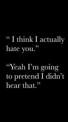 I think I actually hate you. Fiction Writing Prompts, Book Prompts, Dialogue Prompts, Book Writing Tips, Writing Words, Writing Quotes, Writing Skills, Book Quotes, Writing Ideas