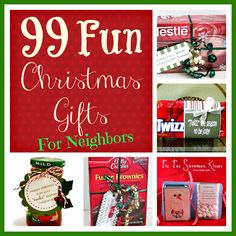 Look out folks cause I'm so doing some of these!  ~99 Fun and Easy Christmas Gifts for Neighbors and Friends- make your Christmas a little less stressful with these cute ideas! SixSistersStuff.com #Christmasgifts