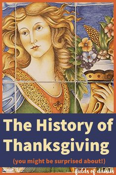 Thanksgiving History- History and the Holidays