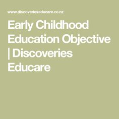 Early Childhood Education Objective | Discoveries Educare