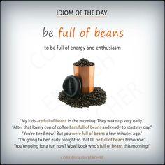 be full of beans #idioms #voc #ELT