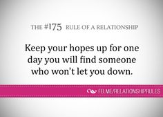 That one person that won't let you down Let You Down, Let It Be, That One Person, Relationship Rules, Relationships, Selfish, Jealousy, Helping People, Favorite Quotes
