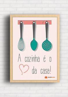 Poster A cozinha é o Coração da Casa - Panelaterapia PT001
