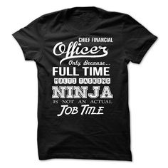 Chief Financial Officer T-Shirts, Hoodies. CHECK PRICE ==► https://www.sunfrog.com/LifeStyle/Chief-Financial-Officer-56792640-Guys.html?id=41382